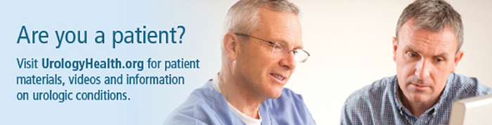 Are you a patient? Visit UrologyHealth.org for patient material, videos and information on urologic condition.